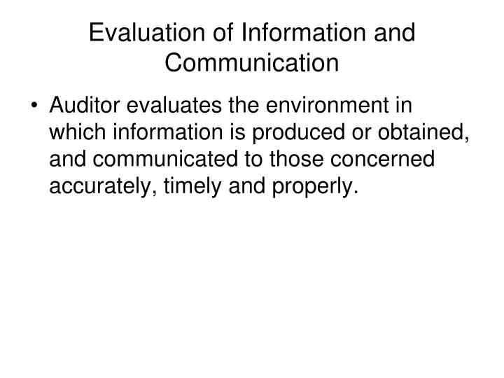 Evaluation of Information and Communication