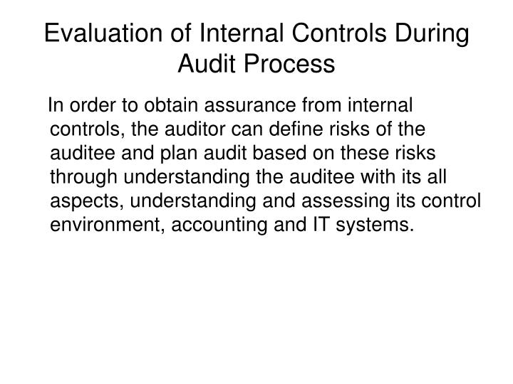 Evaluation of Internal Controls During Audit Process