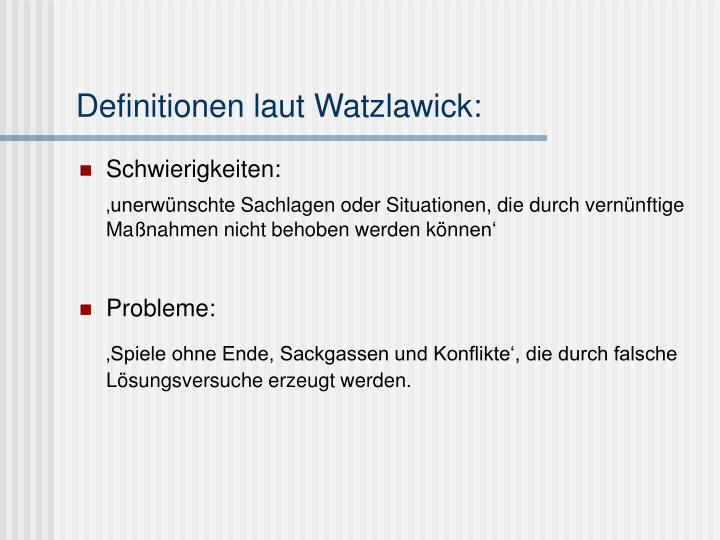 Definitionen laut Watzlawick: