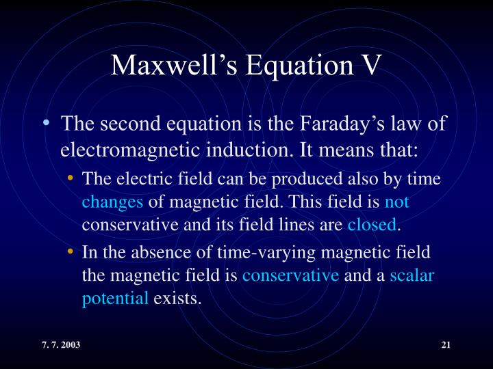 Maxwell's Equation V