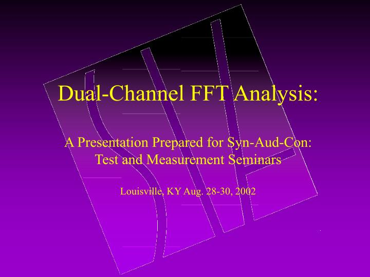 Dual-Channel FFT Analysis: