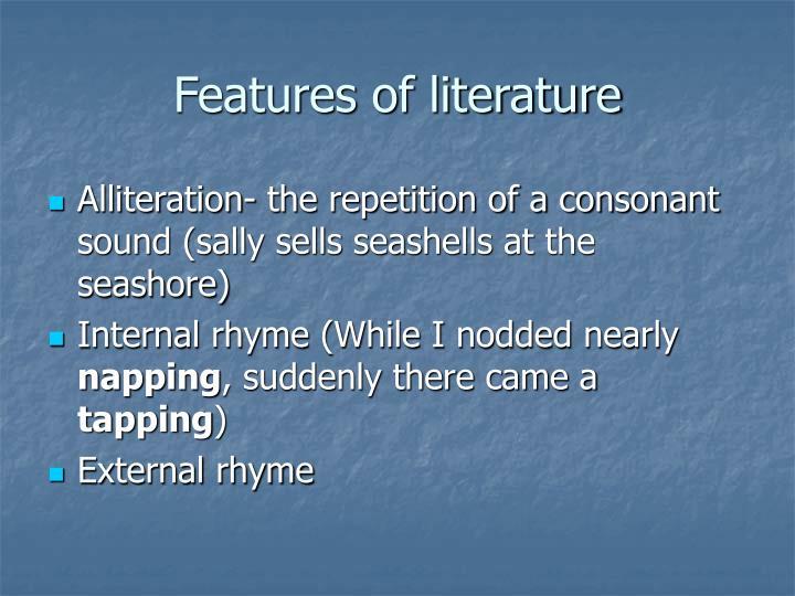 Features of literature