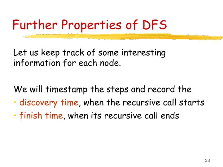 Further Properties of DFS