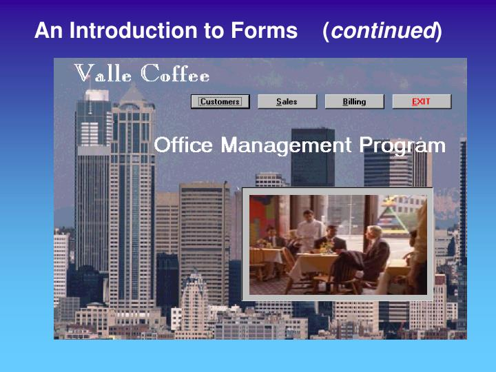 An Introduction to Forms    (