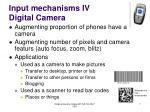input mechanisms iv digital camera