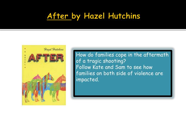 After by hazel hutchins