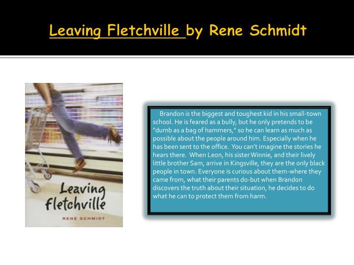Leaving fletchville by rene schmidt