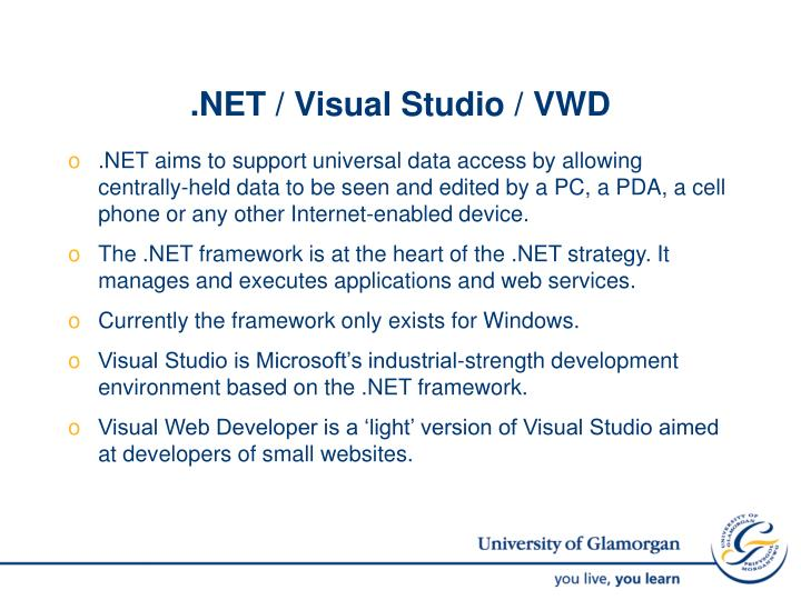 .NET / Visual Studio / VWD