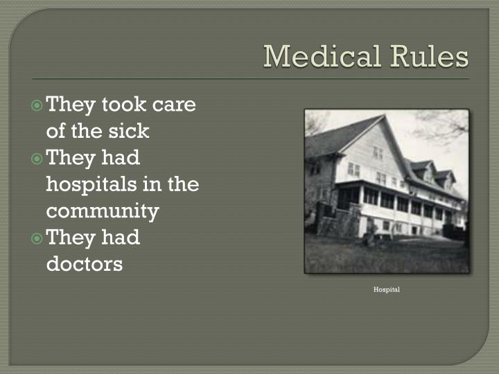 Medical Rules
