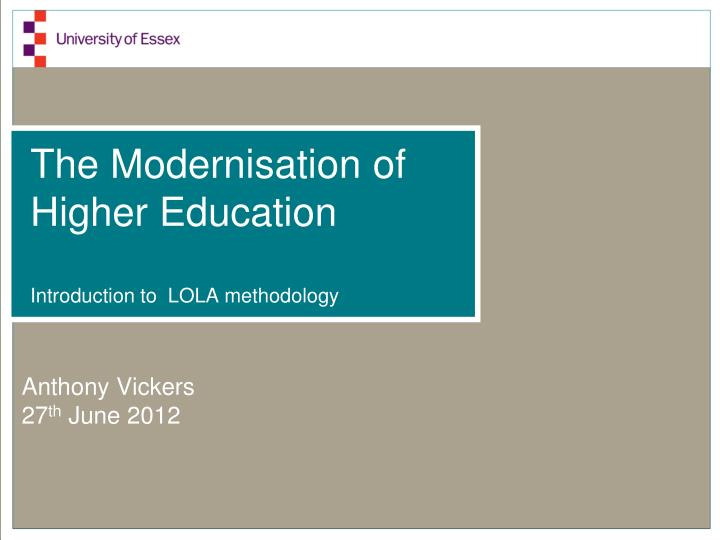 the modernisation of higher education introduction to lola methodology n.