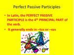 perfect passive participles1