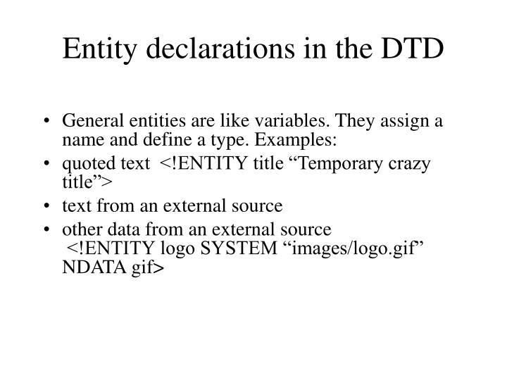 Entity declarations in the DTD