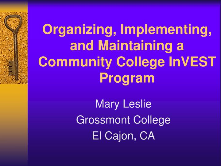organizing implementing and maintaining a community college invest program n.