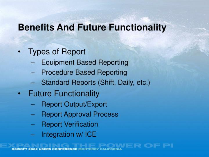 Benefits And Future Functionality
