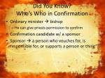 did you know who s who in confirmation