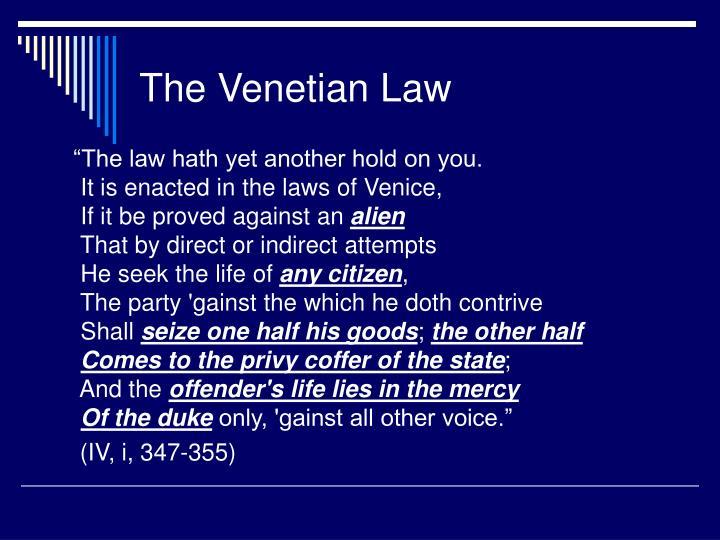 The Venetian Law