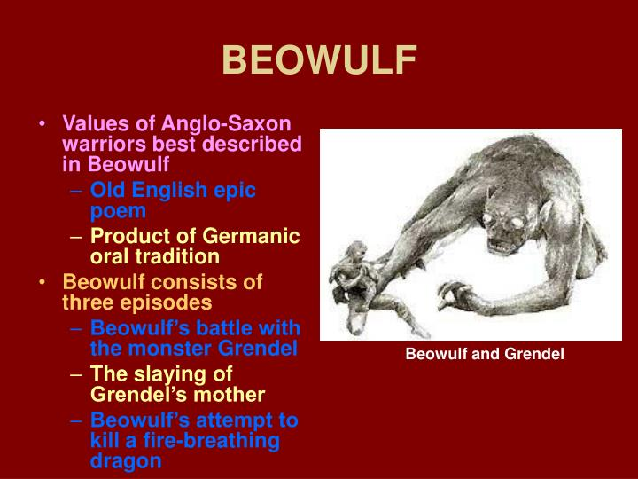 the depiction of the battles and victories of the anglo saxon warrior in beowulf Free essay: the depiction of anglo-saxon society in beowulf the old-english or anglo-saxon it was the ceremonial tradition of the anglo-saxons to either cremate or return their warriors the anglo-saxon tribal social system was founded on the concept of loyalty and personal indebtedness.