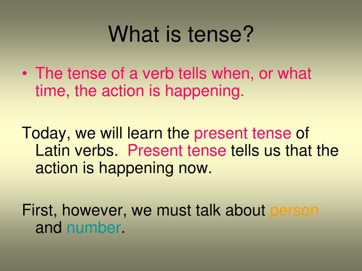 What is tense?
