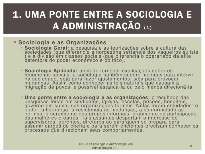 1. Uma Ponte entre a Sociologia e a Administração