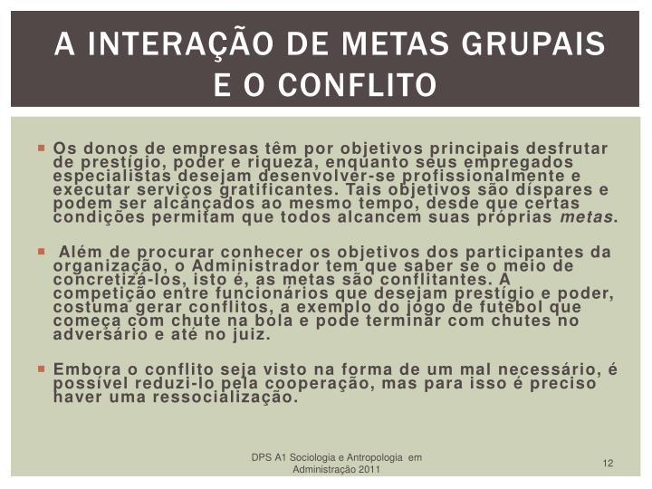 A Interação de metas grupais e o Conflito