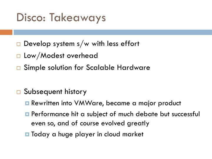 Disco: Takeaways
