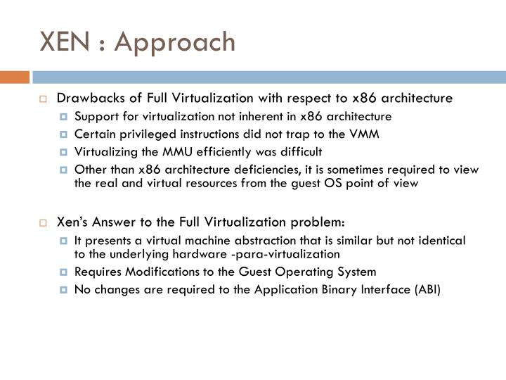 XEN : Approach