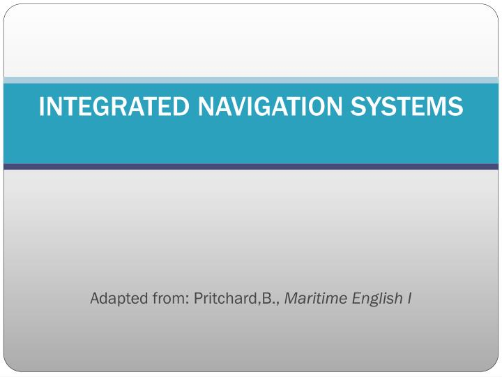 integrated navigation systems n.