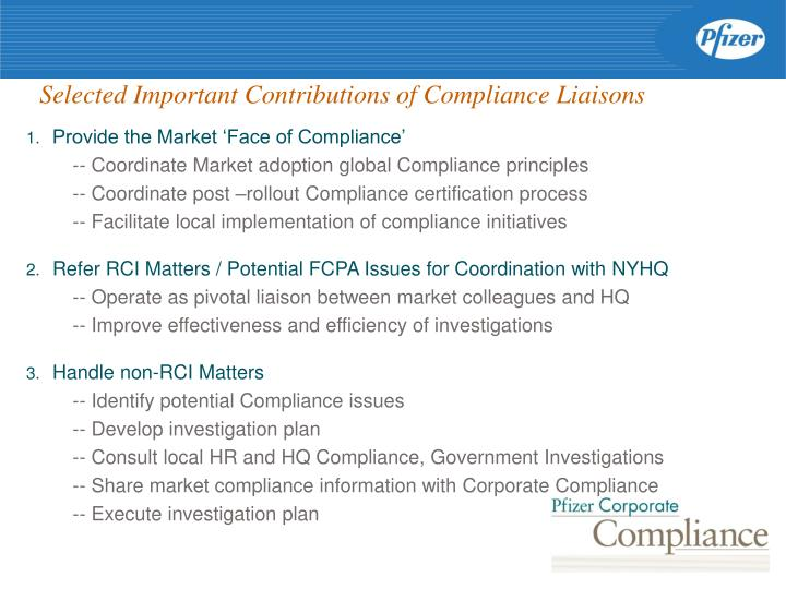 Selected Important Contributions of Compliance Liaisons