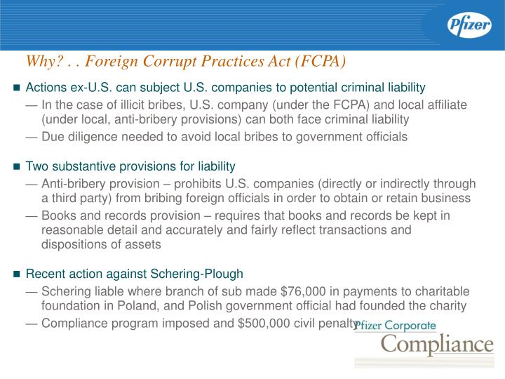 Why? . . Foreign Corrupt Practices Act (FCPA)