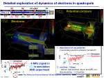 detailed exploration of dynamics of electrons in quadrupole