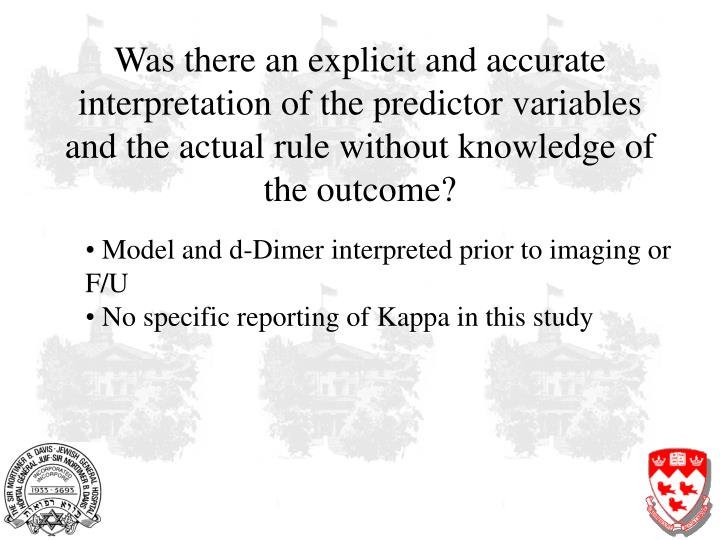 Was there an explicit and accurate interpretation of the predictor variables and the actual rule without knowledge of the outcome?