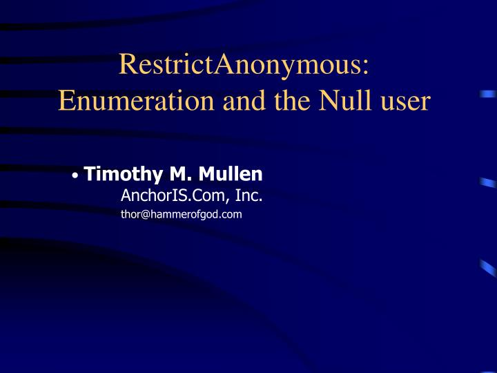 restrictanonymous enumeration and the null user