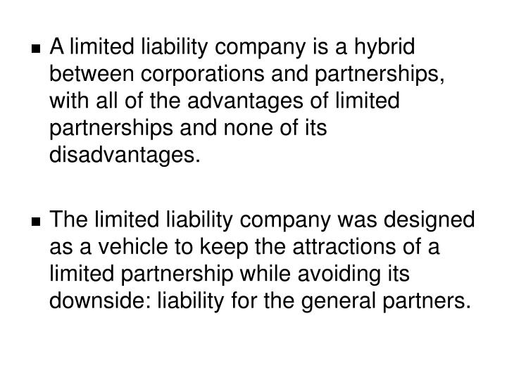 A Limited Liability Company Is Hybrid Between Corporations And