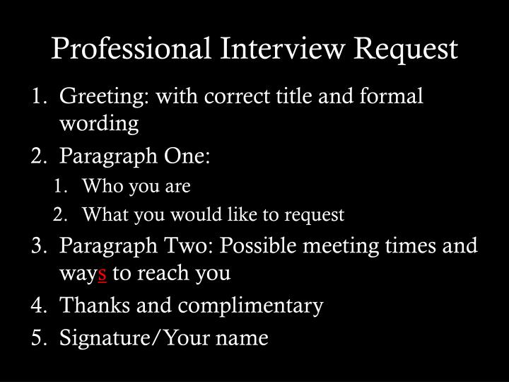 Professional interview request