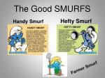 the good smurfs