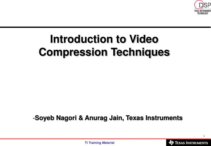 introduction to video compression techniques n.
