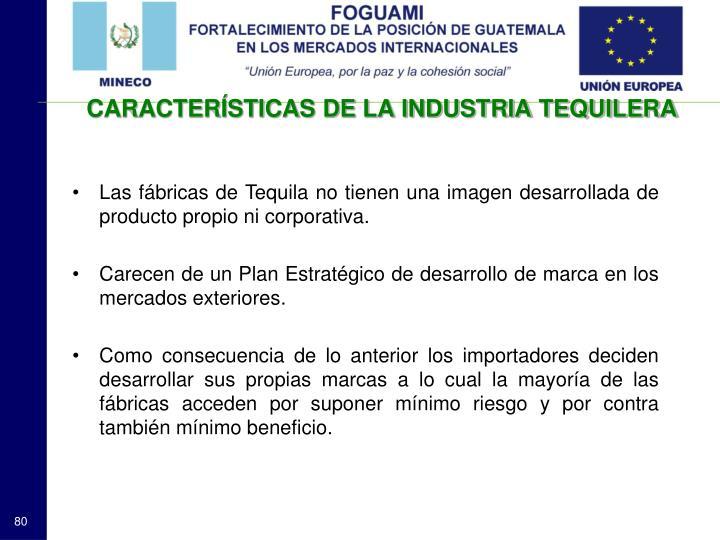 CARACTERÍSTICAS DE LA INDUSTRIA TEQUILERA