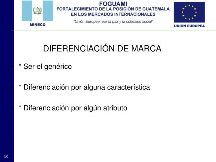DIFERENCIACIÓN DE MARCA