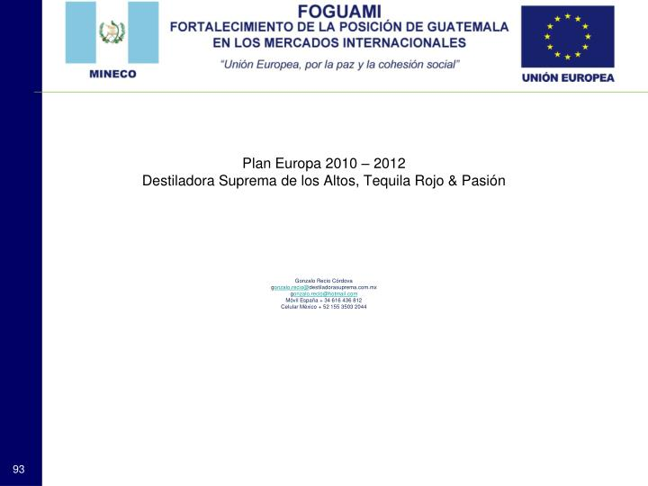 Plan Europa 2010 – 2012