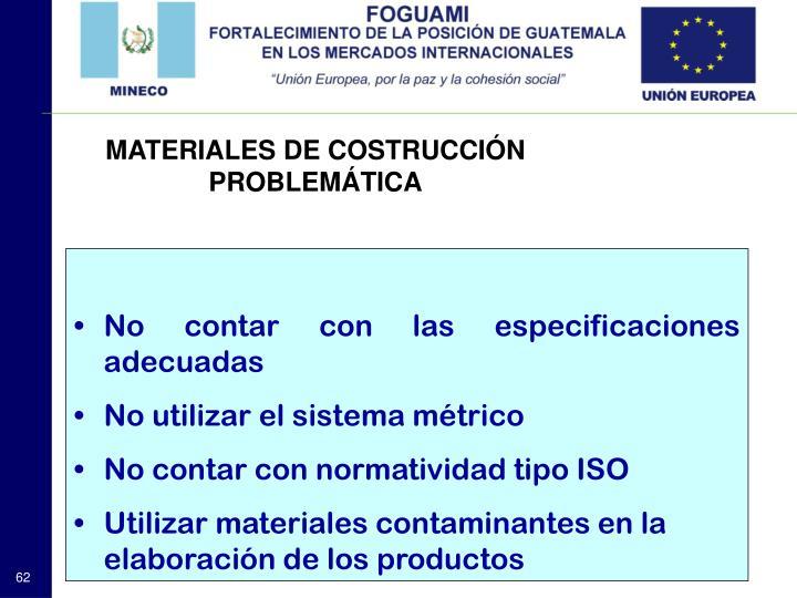 MATERIALES DE COSTRUCCIÓN PROBLEMÁTICA