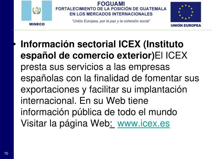 Información sectorial ICEX (Instituto español de comercio exterior)