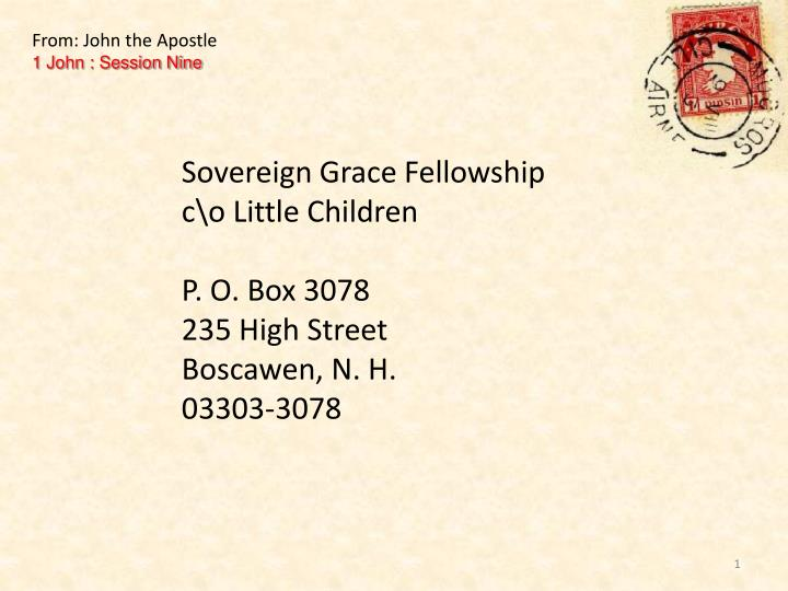 From: John the Apostle