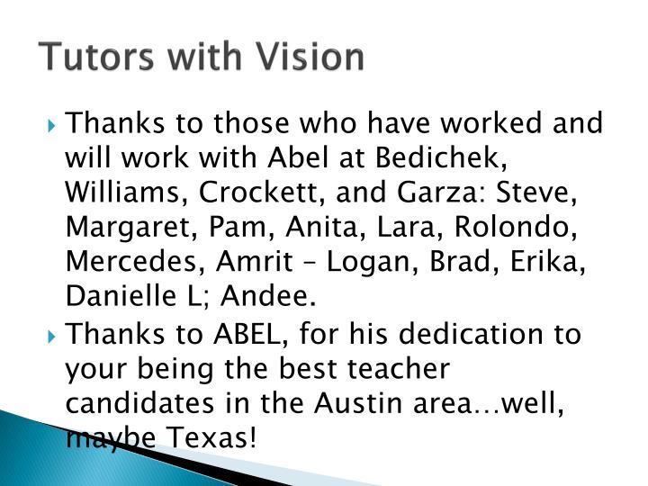 Tutors with Vision