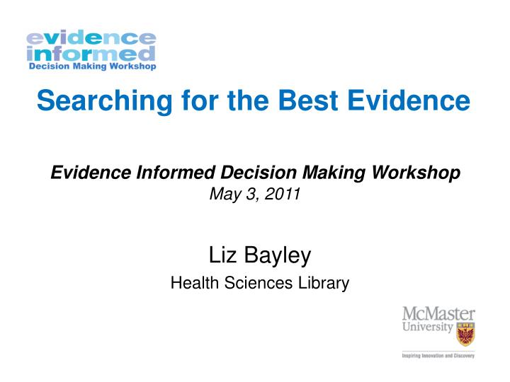 searching for the best evidence n.