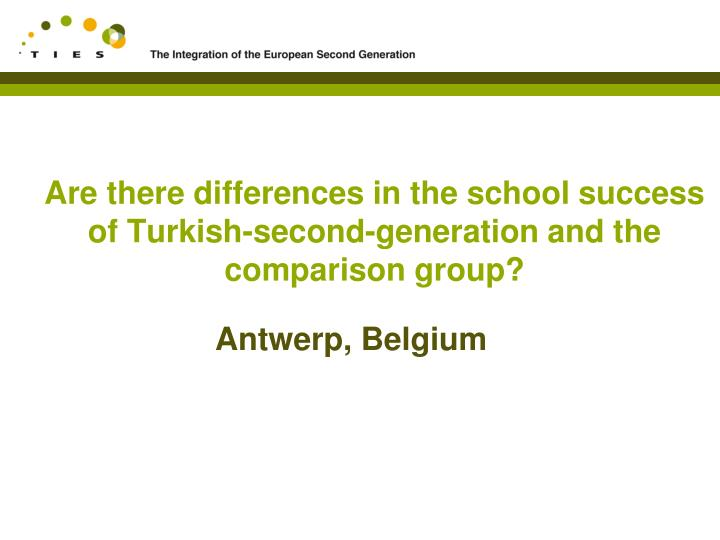 Are there differences in the school success of Turkish-second-generation and the comparison group?