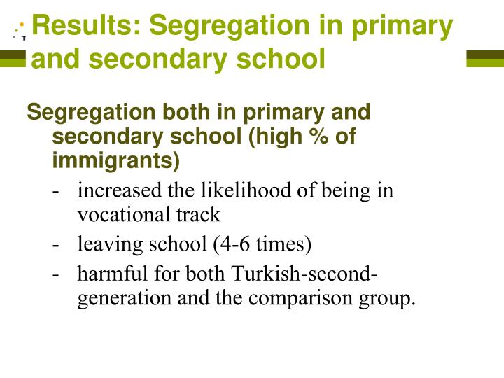 Results: Segregation in primary and secondary school