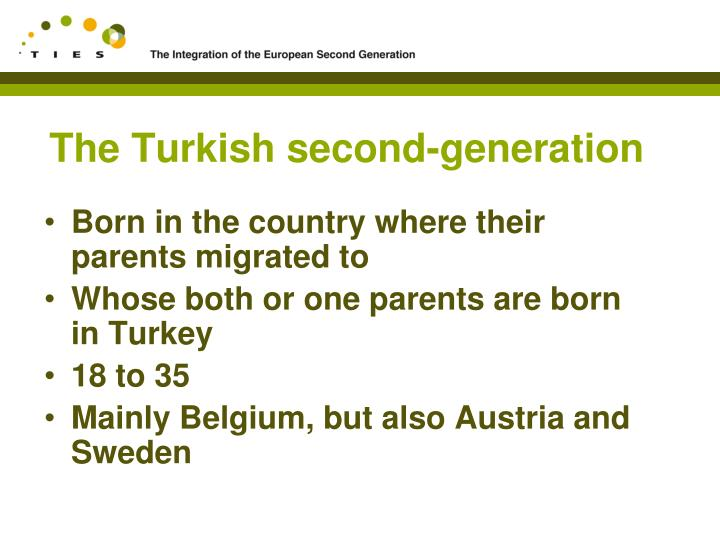 The turkish second generation