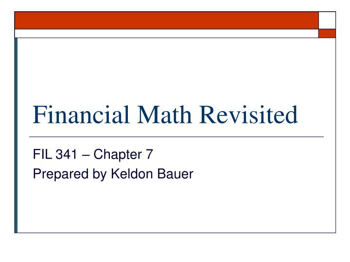 Financial math revisited