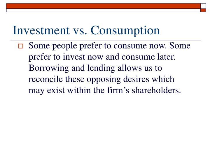 Investment vs consumption
