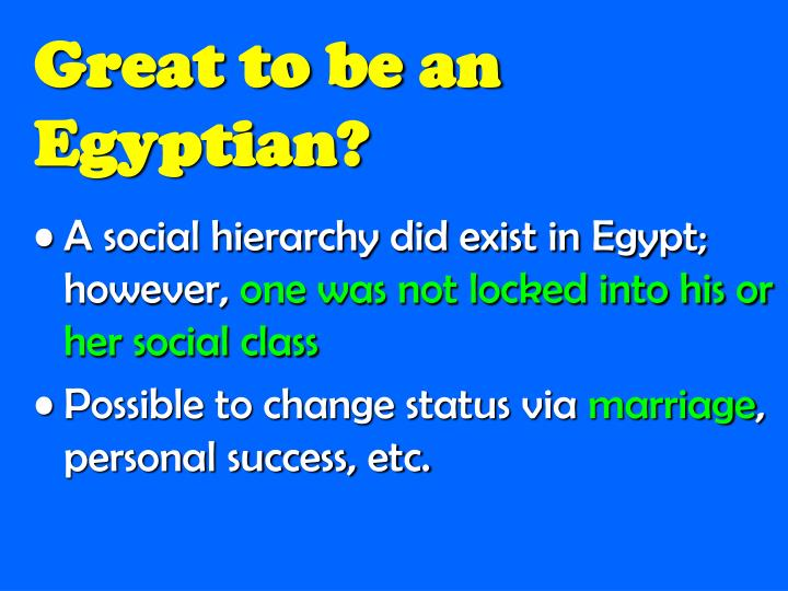 Great to be an Egyptian?